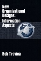 New Organizational Designs Information Aspects