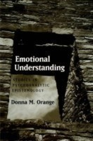 Emotional Understanding Studies In Psychoanalytic Epistemology