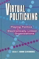 Virtual Politicking Playing Politics in Electronically Linked Organizations