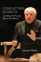 Conducting Business Unveiling the Mystery Behind the Maestro