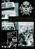 Conspiracy Theories in American History [2 volumes]