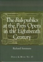 Bals Publics at The Paris Opera in the Eighteenth Century