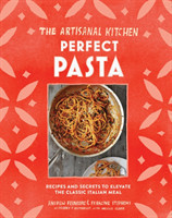 The New Artisanal Kitchen: Pasta