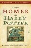 From Homer to Harry Potter A Handbook on Myth and Fantasy