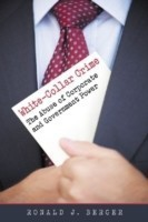 white collar crime social interaction Although the study of deviance may touch on social and essentially a product of human interaction rather business and corporate deviance white-collar crime.