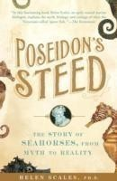 Poseidon's Steed The Story of Seahorses, from Myth to Reality