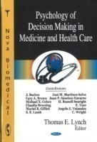 Psychology of Decision Making in Medicine & Health Care