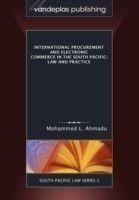 International Procurement and Electronic Commerce in the South Pacific Law and Practice