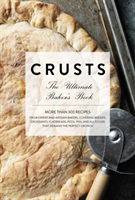 Crusts The Ultimate Baker's Book