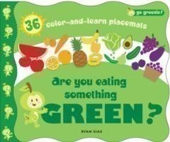 Are You Eating Something Green? Mealtime Placemats Featuring Greenie