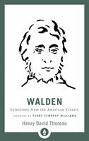 Walden Selections from the American Classic