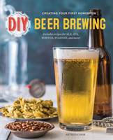 DIY Beer Brewing Creating Your First Homebrew
