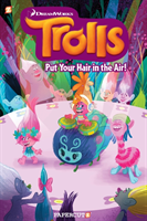 Trolls Hardcover Volume 2 Put Your Hair in the Air