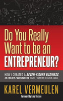 Do You Really Want to be an Entrepreneur?