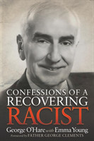 Confessions of a Recovering Racist