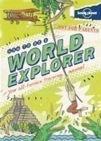 Not For Parents How to be a World Explorer