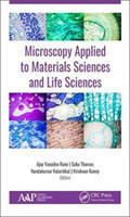 Microscopy Applied to Materials Sciences and Life Sciences