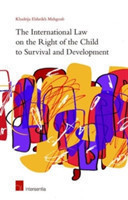 International Law on the Right of the Child to Survival and Development