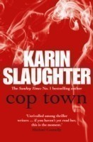 Cop Town A compulsive thriller that will have you on the edge of your seat