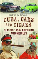 Cuba Cars and Cigars Classic 1950s American Automobiles