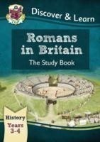 KS2 Discover & Learn: History - Romans in Britain Study Book, Year 3 & 4