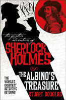 Further Adventures of Sherlock Holmes: The Albino's Treasure
