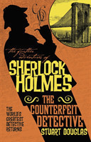 Further Adventures of Sherlock Holmes - The Counterfeit Detective