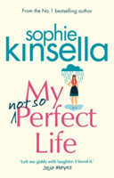 My Not So Perfect Life A Novel