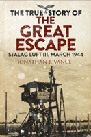 Stalag Luft III Breakout The Men of the Great Escape