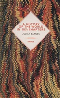 A History Of The World In 10 1/2 Chapters (Vintage Past)