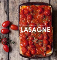 Lasagne Over 30 delicious pasta dishes