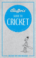 Bluffer's Guide To Cricket