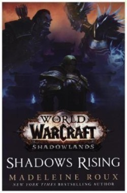 World of Warcraft: Shadows Rising