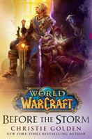 Golden, Christie - World of Warcraft: Before the Storm