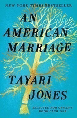 An Jones, Tayari - An American Marriage
