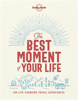 The The Best Moment Of Your Life
