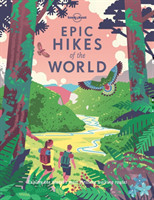 Epic Hikes of the World. Vol.1