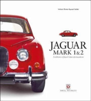 Jaguar Mark 1 & 2 A Celebration of Jaguar's Classic Sporting Saloons