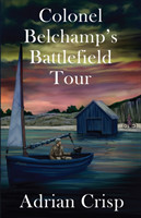 Colonel Belchamp's Battlefield Tour