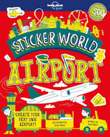 Lonely Planet Kids - Sticker World - Airport