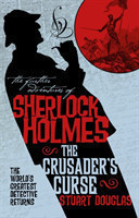 Further Adventures of Sherlock Holmes - Sherlock Holmes and the Crusader's Curse