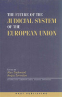 Future of the Judicial System of the European Union