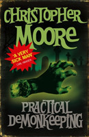 Practical Demonkeeping Book 1: Pine Cove Series