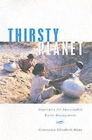 Thirsty Planet Strategies for Sustainable Water Management