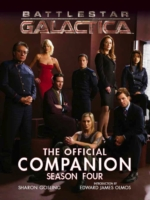 Battlestar Galactica - the Official Companion Season Four The Official Companion