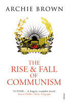 The The Rise and Fall of Communism