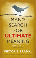 Man´s Search for Ultimate Meaning