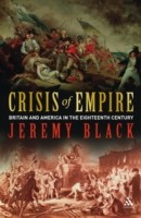 Crisis of Empire Britain and America in the Eighteenth Century