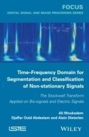 Time-Frequency Domain for Segmentation and Classification of Non-stationary Signals The Stockwell Transform Applied on Bio-signals and Electric Signals