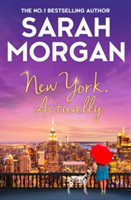 New York, Actually A Sparkling Romantic Comedy from the Bestselling Queen of Romance